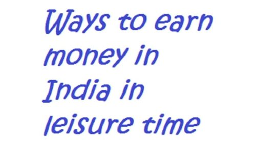 10-ways-to-earn-money-in-India-during-your-leisure-time