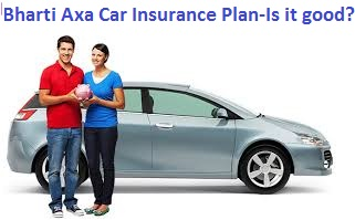 Bharti Axa Car Insurance Plan Review