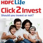 HDFC Click2Invest new ULIP-Should you invest?