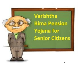 LIC Varishstha Bima Pension Yojana for Senior Citizens