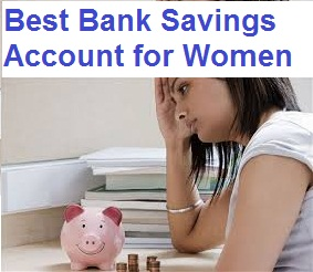 Best Bank Savings Account for Women in India
