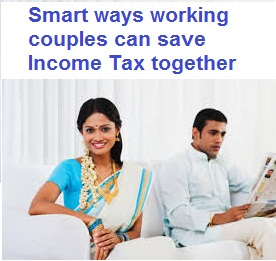 ways working couples can save income tax together