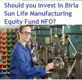Birla SL Manufacturing Equity Fund-NFO