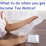 What should you do when you get Income Tax (IT) notice u/s 143?