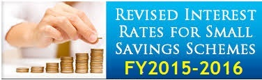 Revised interest rates of small saving schemes 2015-2016