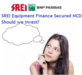 SREI Equipment Finance NCD April-2015-Should we invest