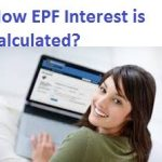 How Employees Provident Fund(EPF) Interest is calculated?