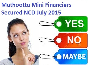 Muthoottu Mini Financiers NCD July 15