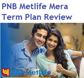 Metlife Mera Term Plan Review