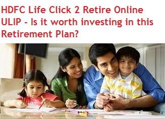 HDFC Life Click 2 Retire Online ULIP Plan