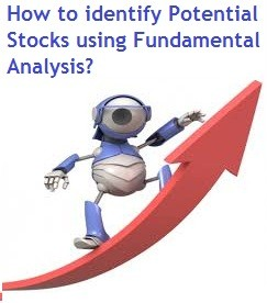 How to identify Potential Stocks using Fundamental Analysis