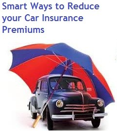 Smart Ways to Reduce your Car Insurance Premiums, how to reduce car insurance premium