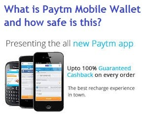 What is Paytm Mobile Wallet and how safe is this virtual wallet