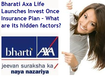 Bharati Axa Life Invest Once Insurance Plan