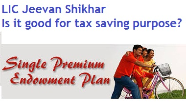 LIC Jeevan Shikhar Review