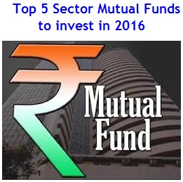 Top 5 Sector Mutual funds to invest in India in 2016