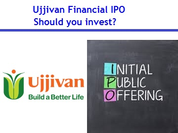 Ujjivan Financial IPO Review