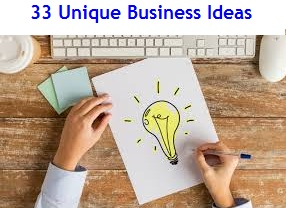 Unique Business Ideas to start now