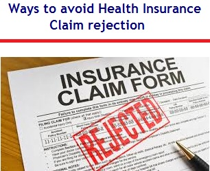 Ways to avoid Health Insurance Claim rejection