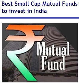Best Small Cap Mutual Funds to invest in India in 2016