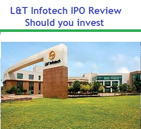 L&T Infotech IPO Review - Should you invest