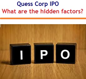 Quess Corp IPO – What are the hidden factors