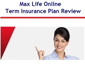 Max Life Online Term Insurance Plan Review