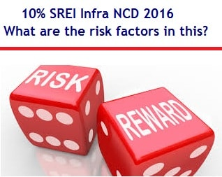 SREI Infra NCD 2016 – What are the risk factors in this