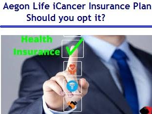 Aegon Life iCancer Insurance Plan Review