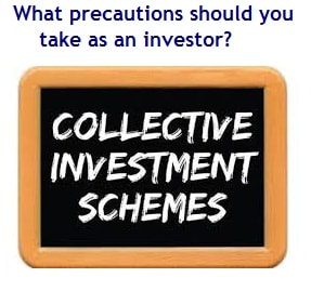 Collective investment scheme - Precautions to be taken by investors