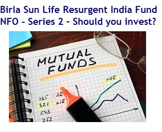 Birla Sun Life Resurgent India Fund NFO - Series 2 Review