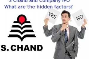 S Chand IPO – What are the hidden factors?