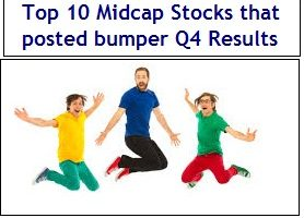 Top 10 Midcap Stocks that posted bumper Q4 Results in 2017