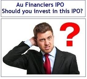 Au Financiers IPO - Should you invest