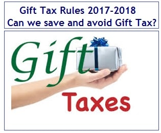 Gift Tax Rules in 2017-2018 – Can we save or avoid Gift Tax ...
