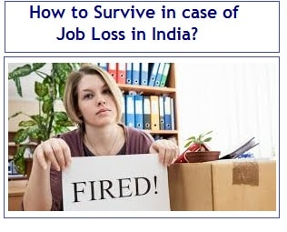 How to Survive in case of Job Loss in India
