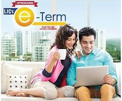 Top and Best Term insurance plan 2017 - LIC eTerm insurance plan