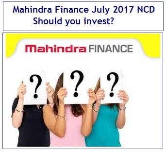 Mahindra Finance NCD July 2017 Review