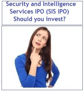 Security and Intelligence Services IPO (SIS IPO) Review