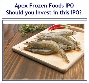 Apex Frozen Foods IPO - Should you Invest in this IPO