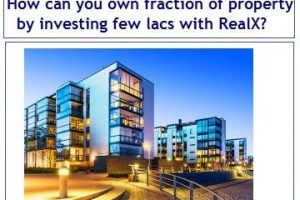 How can you own fraction of property by investing few lacs in India with RealX