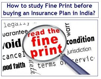 How to study Fine Print before buying an Insurance Plan in India