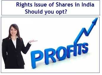 Rights Issue of Shares - Upto 100% returns – Should you opt
