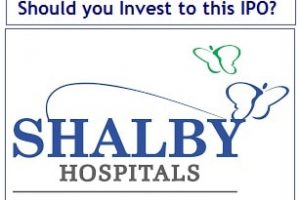 Shalby Hospitals IPO - Should you Invest to this IPO