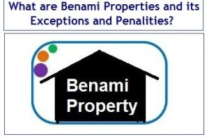 What are Benami Properties and its Exceptions and Penalties?