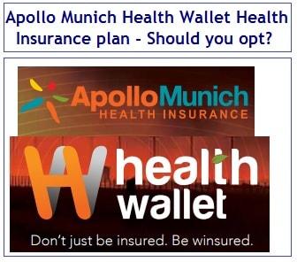 Apollo Munich Health Wallet Insurance Plan Should You Opt