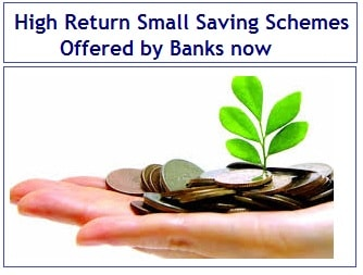 High Return Small Saving Schemes Offered by Banks now-min