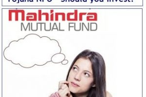 Mahindra Unnati Emerging Business Yojana Midcap NFO – Should you invest?