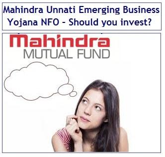 Mahindra Unnati Emerging Business Yojana Midcap NFO – Should you invest-min
