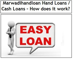 Marwadihandloan Offers Hand Loans and Cash Loans – How does
